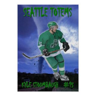 Kyle Stoumbaugh - Seattle Totems Poster