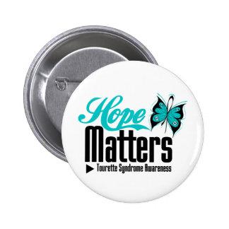 L espoir importe syndrome de Tourette Badges