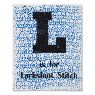 L is for Larksfoot Stitch Poster