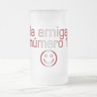 La Amiga Número 1 in Peruvian Flag Colors 4 Girls Frosted Glass Beer Mug