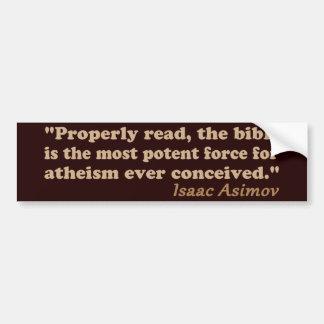 La bible est une force efficace pour l'athéisme autocollant de voiture