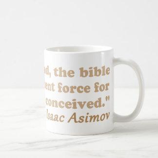La bible est une force efficace pour l'athéisme mug blanc