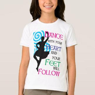 La danse avec votre coeur et vos pieds suivra t-shirt