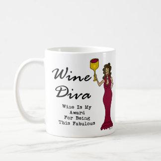"""La diva """"vin de vin est ma récompense pour être fa mugs"""