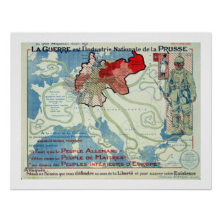 La Guerre est l Industrie Nationale de la Prusse Poster