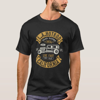 LA Hotrod California Drag Racing 1974 T-Shirt