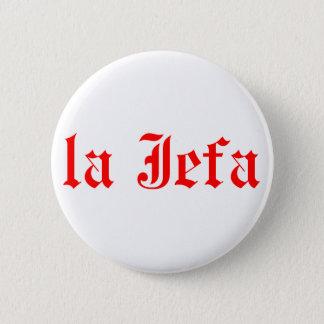 La jefa 2 inch round button