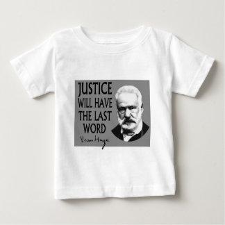 La justice aura le dernier mot t-shirt pour bébé