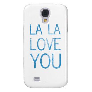 LA LA LOVE YOU GALAXY S4 CASE