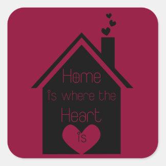 La maison est où le coeur est sticker carré