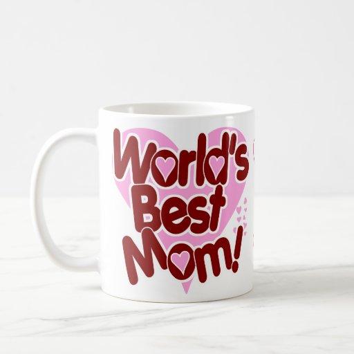 La MEILLEURE maman du monde ! Tasse À Café