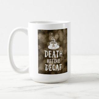 la mort avant café de decaf mug blanc