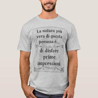 La natura più vera: disfare prima impressione T-Shirt