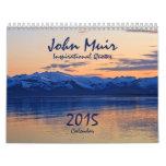 La nature de John Muir cite le calendrier 2015