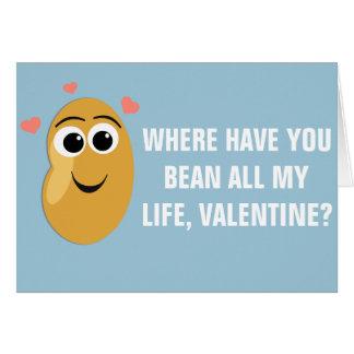 Là où ayez-vous haricot Valentine Carte De Vœux