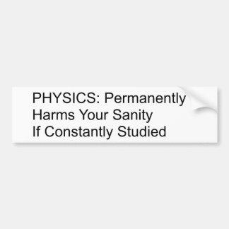 La physique détruira votre santé d'esprit autocollant de voiture
