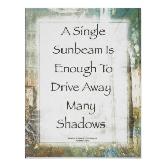 La Piazza de Sunbeam Prayer by St. Francis Poster
