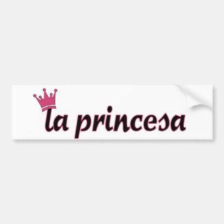 la princesa bumper sticker