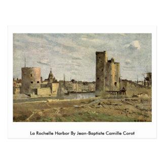 La Rochelle Harbour By Jean-Baptiste Camille Corot Postcard