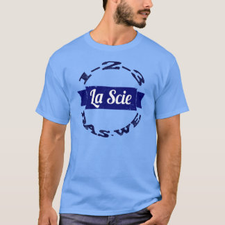 La Scie Das We T-Shirt