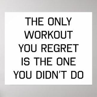 La seule séance d'entraînement que vous regrettez