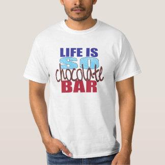 La vie est AINSI pièce en t de barre de chocolat Tee Shirts