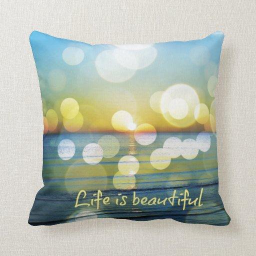 La vie est beau coussin de lever de soleil de plag