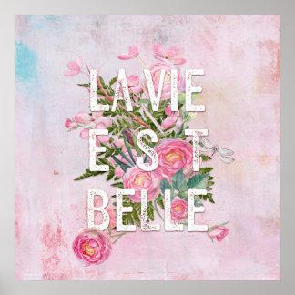 La vie est belle-Flower Floral Life Beautiful Poster