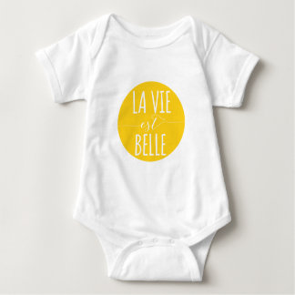la vie est belle, life is beautiful, French quote Baby Bodysuit