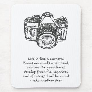 La vie est comme une citation d'appareil-photo, tapis de souris