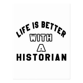 La vie est meilleure avec un historien carte postale