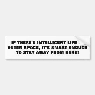La vie intelligente reste loin pour la terre autocollant de voiture