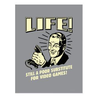 La vie : Subsitute pauvre pour des jeux vidéo Carte Postale
