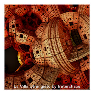 La Villa Strangianto by fraterchaos Poster