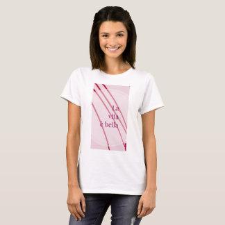 La vita è bella T-Shirt