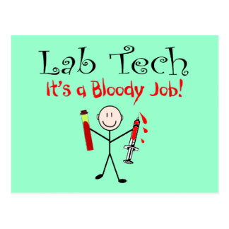 """Lab Tech """"It's a Bloody Job"""" Post Cards"""