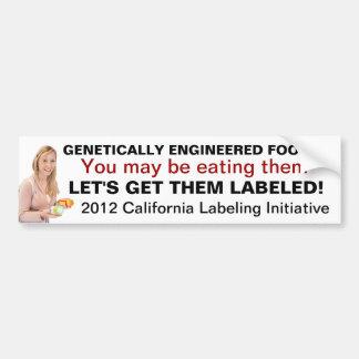 Label Genetically Engineered Foods Bumper Sticker