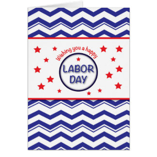 Labor Day, Patriotic Chevron Stripes, Stars RW&B Card
