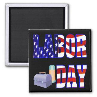 Labor Day Square Magnet