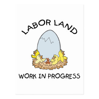 Labor Land Work In Progress Postcard