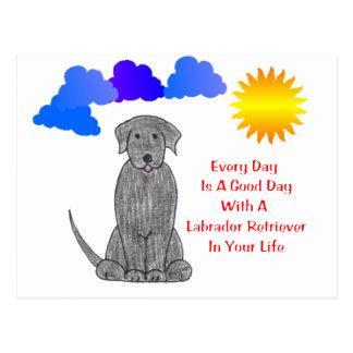 Labrador Retriever Black Every Day Is A Good Day Postcard