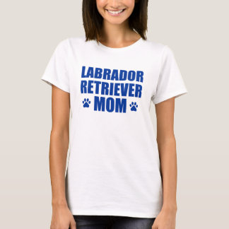 Labrador Retriever Mom T-Shirt