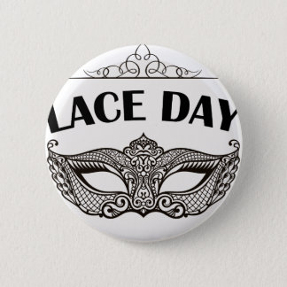 Lace Day - Appreciation Day 2 Inch Round Button