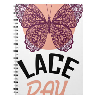 Lace Day - Appreciation Day Spiral Notebook