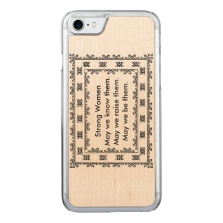 Lace Doily with Text Regarding Strong Women Carved iPhone 7 Case