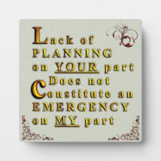 Lack of Planning Plaque