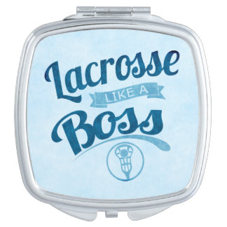 lacrosse Like A Boss Mirror For Makeup