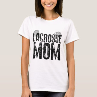 Lacrosse Mom T-Shirt