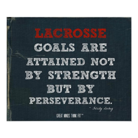Lacrosse Poster for Perseverance!