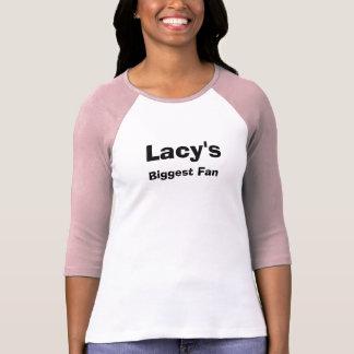 Lacy's, Biggest Fan T-Shirt